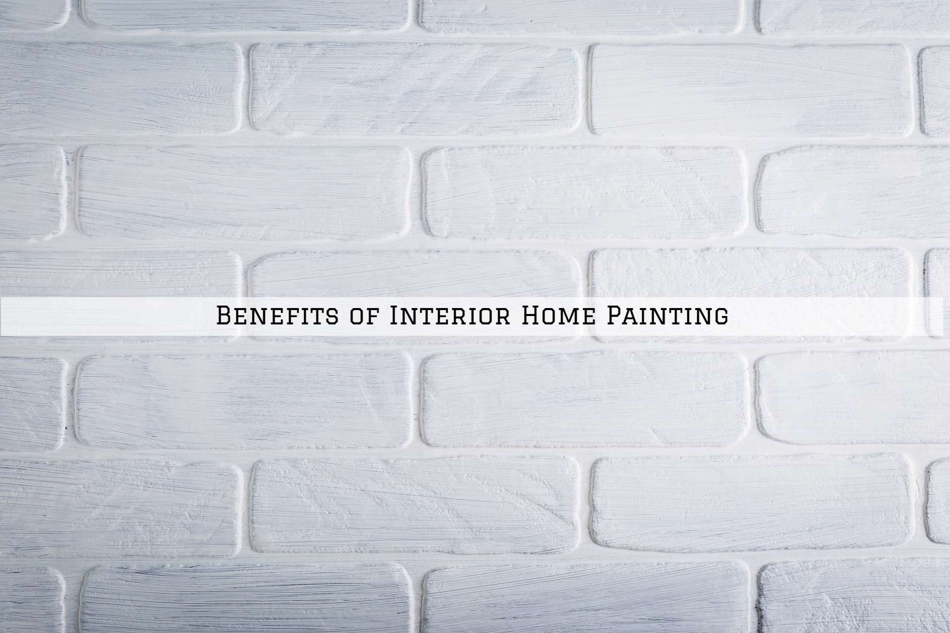Benefits of Interior Home Painting in St. Louis, MO